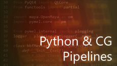 22.04.15 | Python and CG Pipelines (5 Wednesday Evenings)
