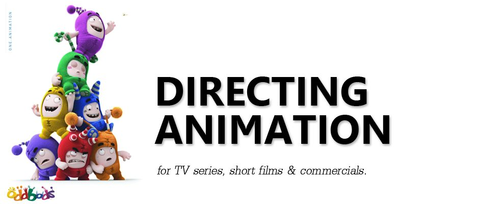Directing Animation for TV Series, Short Films and Commercials (5 Tuesday Evenings)