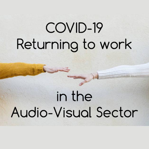 COVID-19 Return to Work Training for the Audio-Visual (AV) Sector