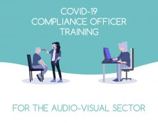 COVID-19 Compliance Officer Training for the Audio-Visual (AV) Sector