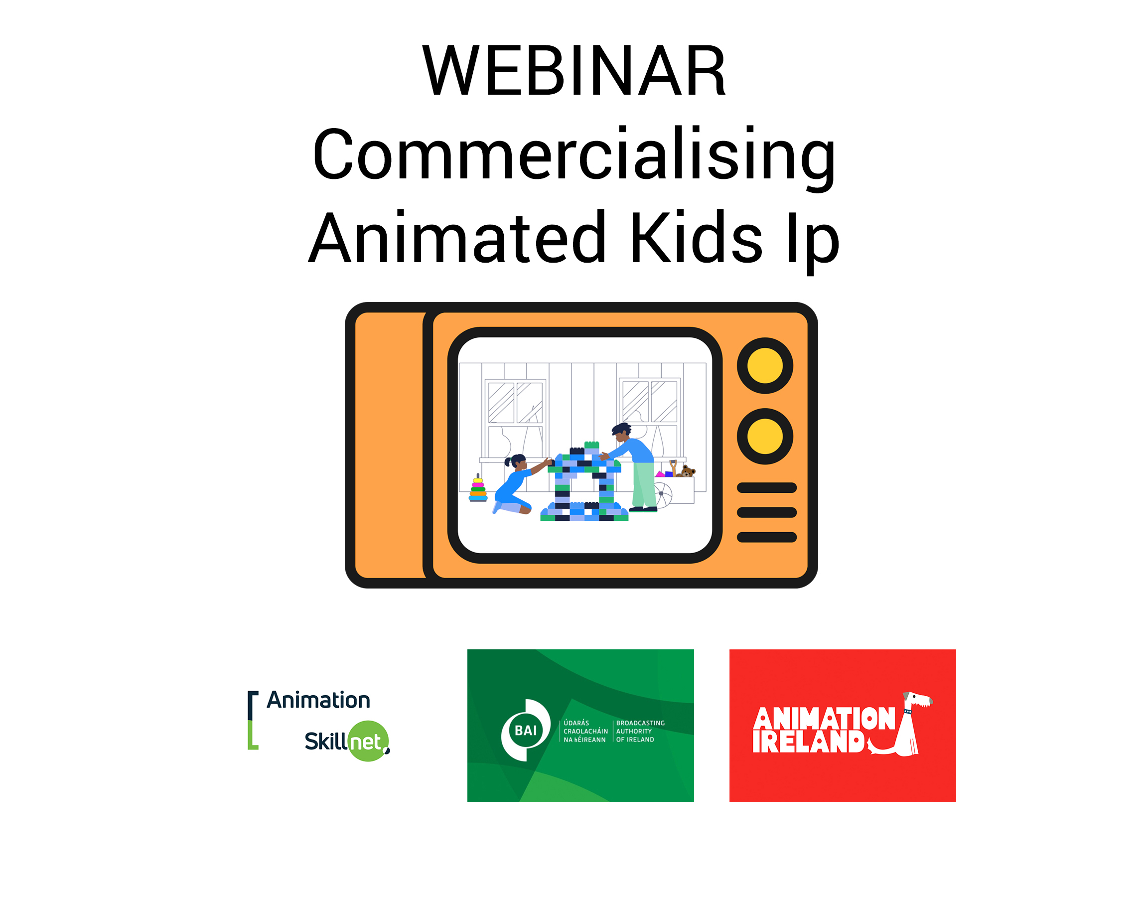 26.11.2020 | Webinar – Commercialising Animated Kids IP